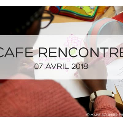 TITRE Café Rencontre 07.04.2018