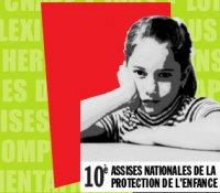 10è assises de la protection de l'enfance  04 juillet 2017